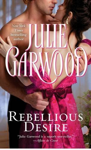 Julie Garwood Rebellious Desire