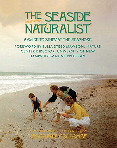Deborah A. Coulombe Seaside Naturalist Seaside Naturalist