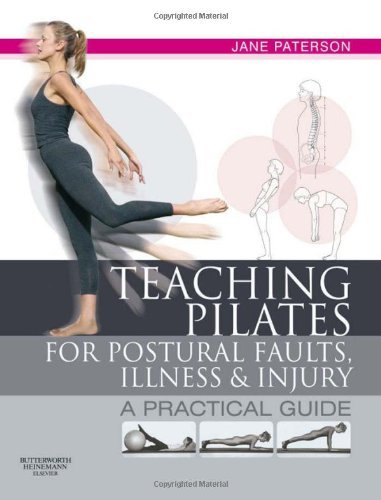 Jane Paterson Teaching Pilates For Postural Faults Illness And A Practical Guide
