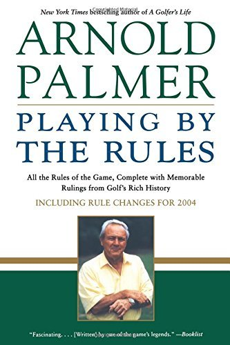 Arnold Palmer Playing By The Rules All The Rules Of The Game Complete With Memorabl