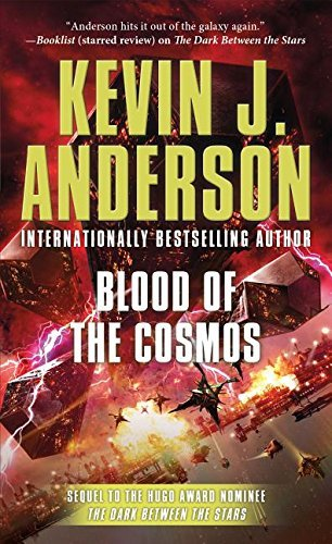 Kevin J. Anderson Blood Of The Cosmos The Saga Of Shadows Book Two