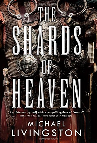 Michael Livingston The Shards Of Heaven