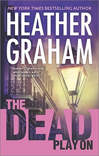 Heather Graham The Dead Play On
