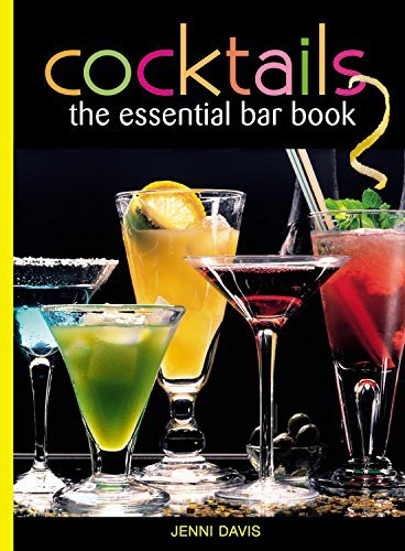 Jenni Davis Cocktails The Essential Bar Book