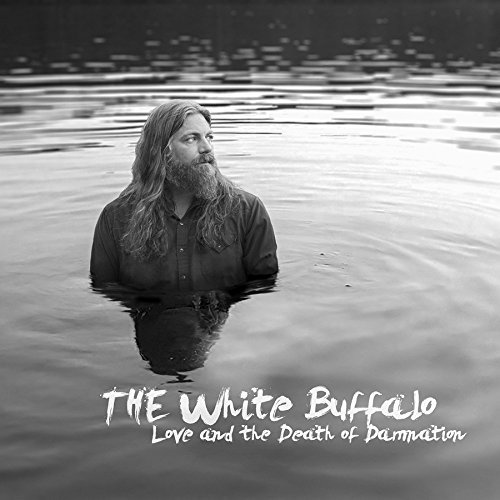 White Buffalo Love & The Death Of Damnation (clear Vinyl)
