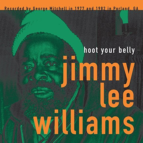 Jimmy Lee Williams Hoot Your Belly