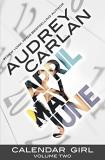 Audrey Carlan Calendar Girl Volume Two