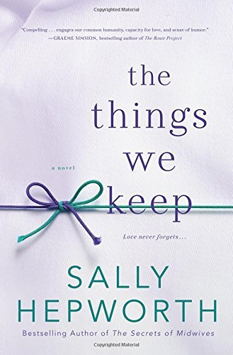 Sally Hepworth The Things We Keep
