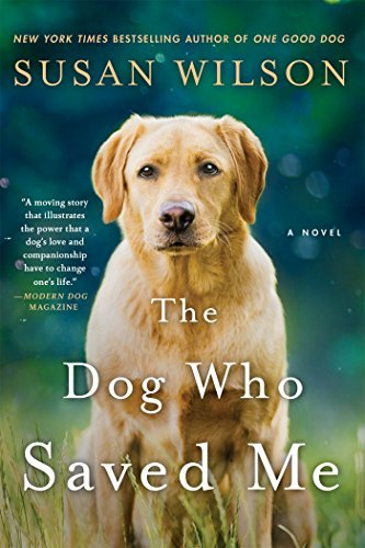 Susan Wilson The Dog Who Saved Me