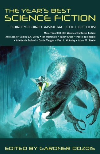 Gardner Dozois The Year's Best Science Fiction 33rd Annual Collection
