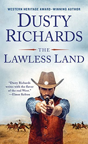 Dusty Richards The Lawless Land