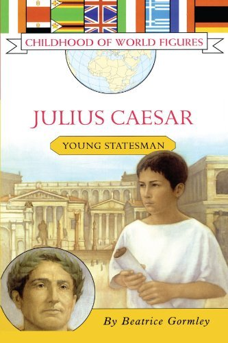 Beatrice Gormley Julius Caesar Young Statesman