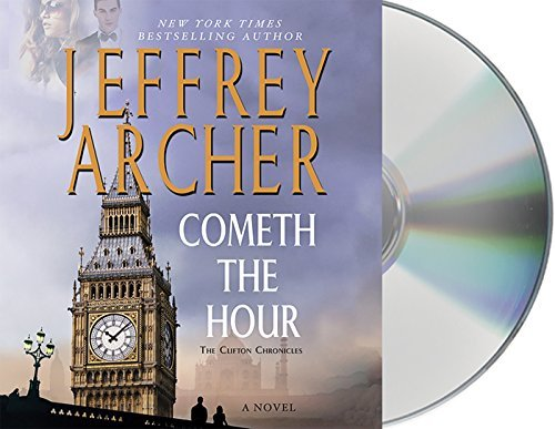 Jeffrey Archer Cometh The Hour