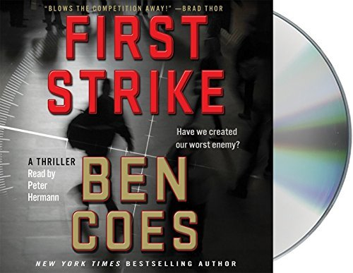 Ben Coes First Strike A Thriller