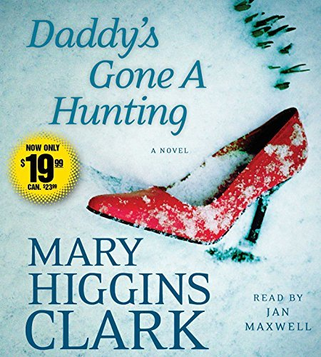 Mary Higgins Clark Daddy's Gone A Hunting