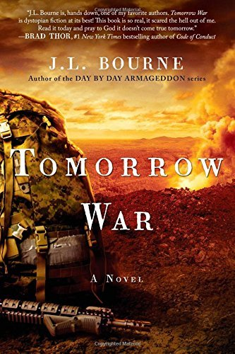 J. L. Bourne Tomorrow War The Chronicles Of Max