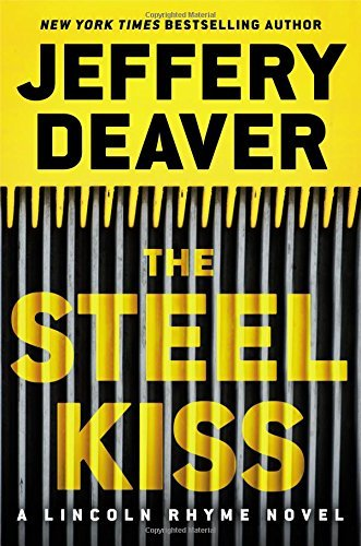 Jeffery Deaver The Steel Kiss