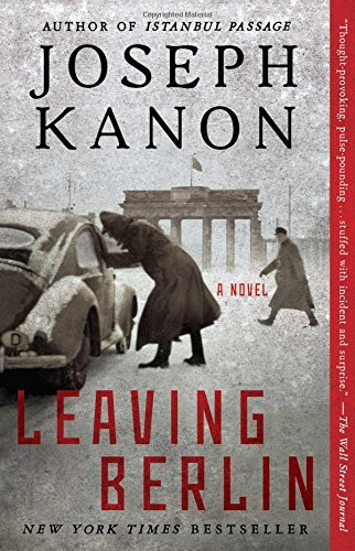 Joseph Kanon Leaving Berlin