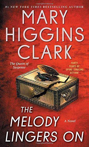 Mary Higgins Clark The Melody Lingers On