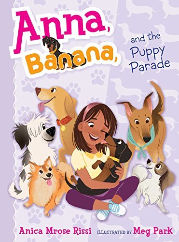 Anica Mrose Rissi Anna Banana And The Puppy Parade