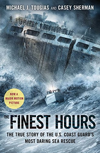 Michael J. Tougias The Finest Hours The True Story Of The U.S. Coast Guard's Most Dar