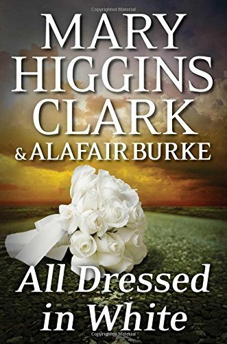 Mary Higgins Clark All Dressed In White