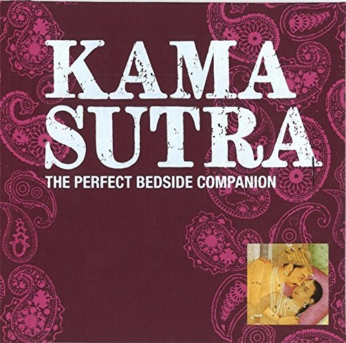 Richard Burton Kama Sutra The Perfect Bedside Companion Revised