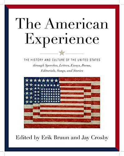 Erik A. Bruun American Experience The History And Culture Of The United States Thro