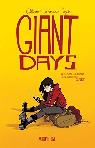 John Allison Giant Days Volume 1
