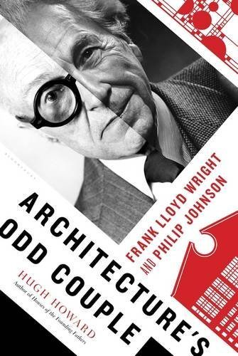 Hugh Howard Architecture's Odd Couple Frank Lloyd Wright And Philip Johnson