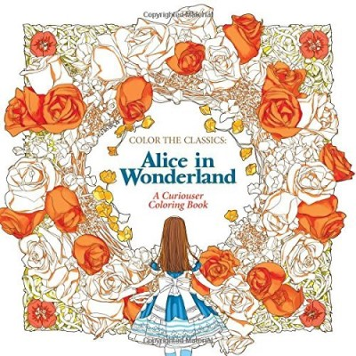 Jae Eun Lee Color The Classics Alice In Wonderland A Curiouser Coloring Book