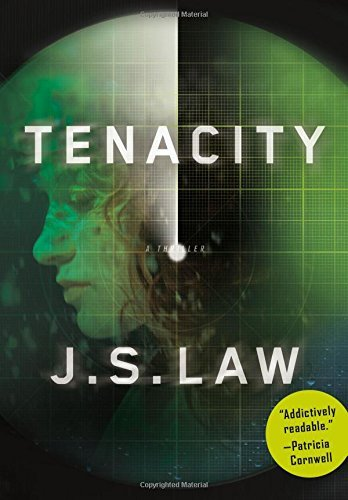 J. S. Law Tenacity A Thriller