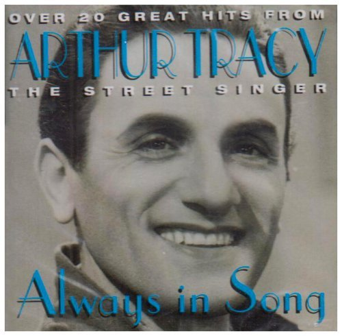 Arthur Tracy Street Singer Always In Song Import Gbr