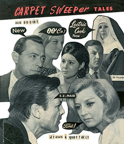 Julie Doucet Carpet Sweeper Tales