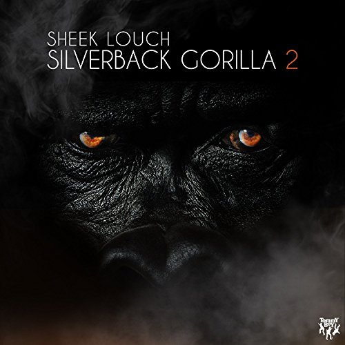 Sheek Louch Silverback Gorilla 2 Explicit Version