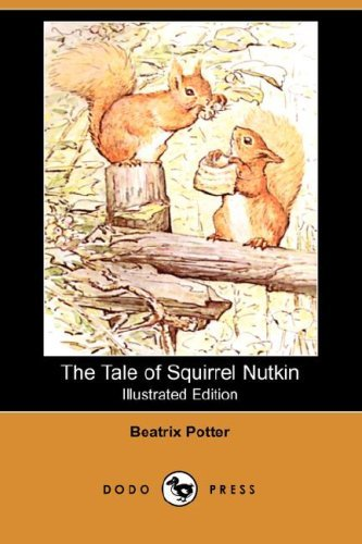 Beatrix Potter The Tale Of Squirrel Nutkin (illustrated Edition)