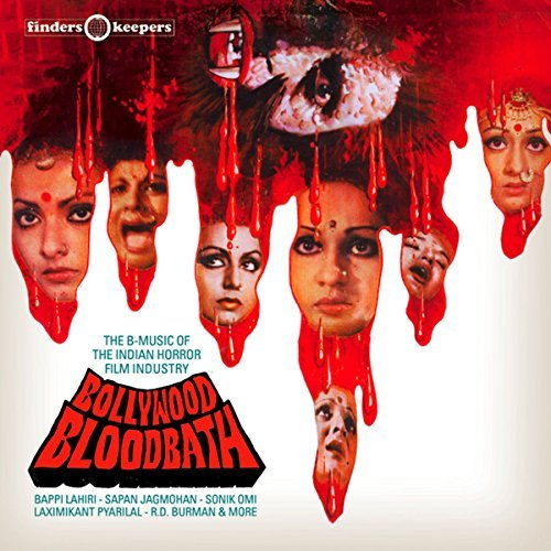 Bollywood Bloodbath B Music Of The Indian Horror Film Industry Bollywood Bloodbath B Music Of The Indian Horror Film Industry Lp