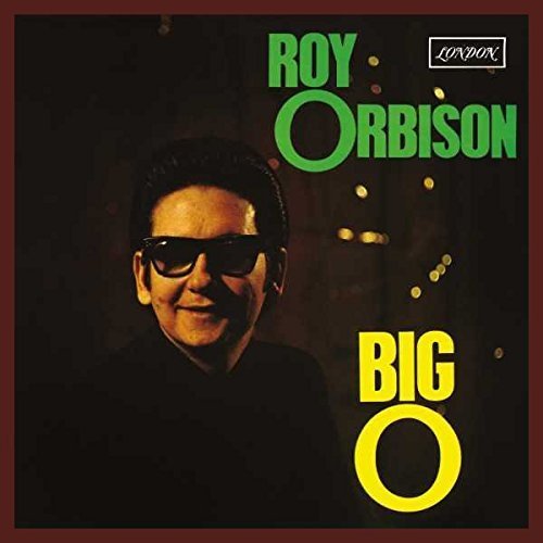 Roy Orbison Big O