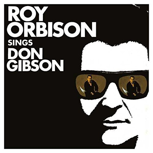 Roy Orbison Roy Orbison Sings Don Gibson