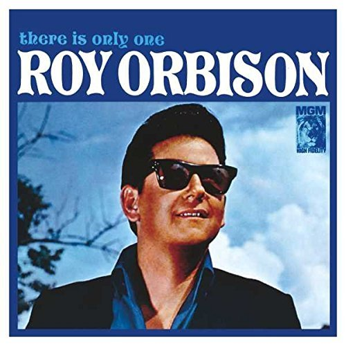 Roy Orbison There Is Only One Roy Orbison