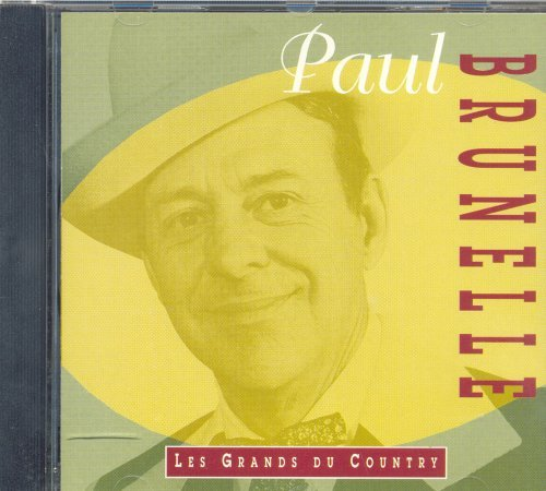 Paul Brunelle Les Grans Du Country