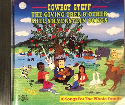 Cowboy Steff Giving Tree & Other Shel Silverstein Songs