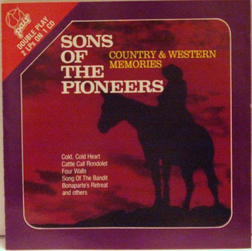 Sons Of The Pioneers Country & Western Memories