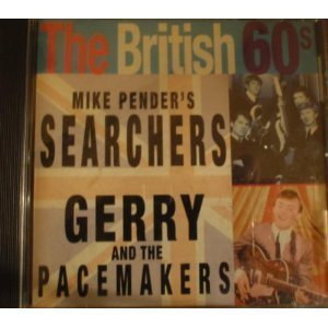 Mike Pender's Searchers & Gerry & The Pacemakers The British 60's