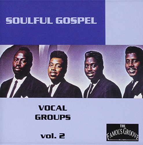 Soulful Gospel Vocal Groups 2 Soulful Gospel Vocal Groups 2
