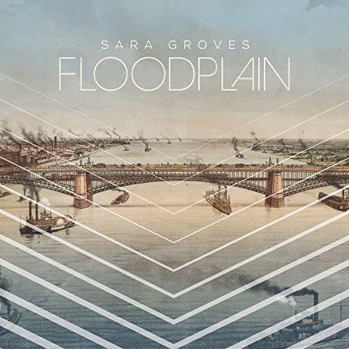 Sara Groves Floodplain