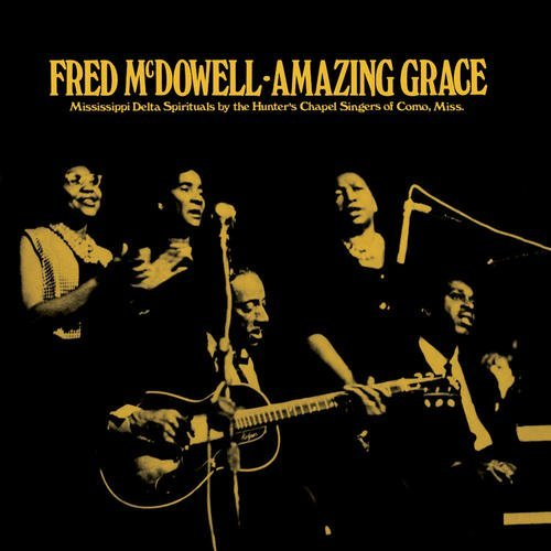 Fred Mcdowell Amazing Grace Lp