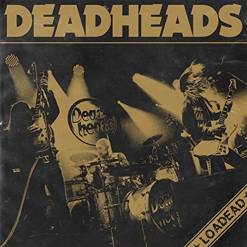 Deadheads Loadead