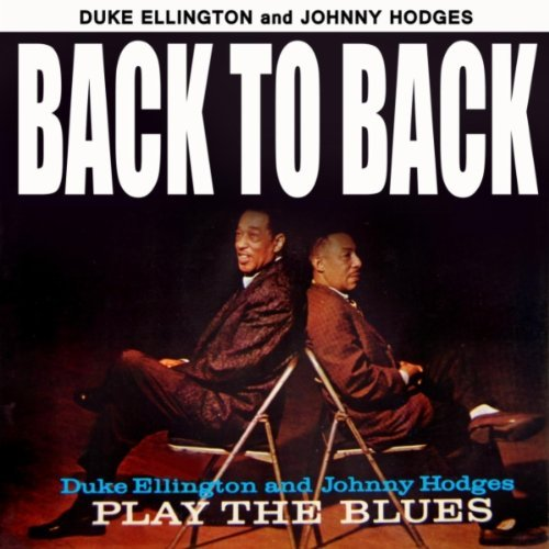 Ellington Duke Hodges Johnny Back To Back