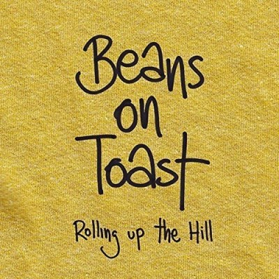 Beans On Toast Rolling Up The Hill Import Gbr